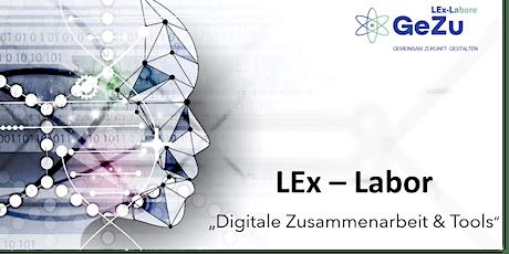 """LEx-Labor """"Digitale Zusammenarbeit und Tools"""" (Vier Sessions) Tickets"""