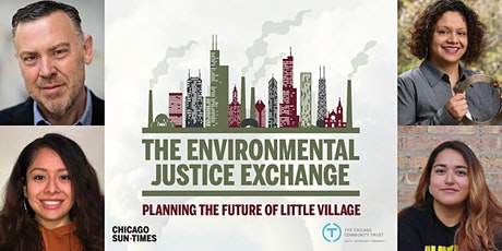 The Environmental Justice Exchange: Planning the Future of Little Village. tickets