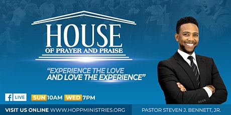 House of Prayer & Praise Sunday Worship Service tickets