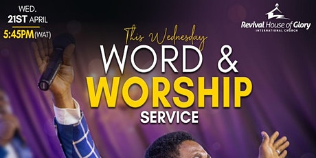 RHOGIC Wednesday Mid-Week Word & Worship Services for April 2021 tickets
