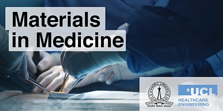 IHE & Indian Institute of Science webinar: Materials in Medicine tickets