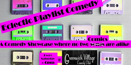 Eclectic Playlist Comedy Showcase tickets
