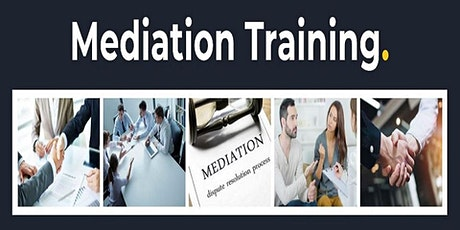 Mediation Training Become a Mediator and earn $125-$150 per hour or more! tickets