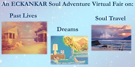 ECKANKAR Soul Adventure Virtual Fair: Past Lives, Dreams, and Soul Travel tickets