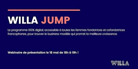 Webinaire Présentation du programme WILLA JUMP tickets