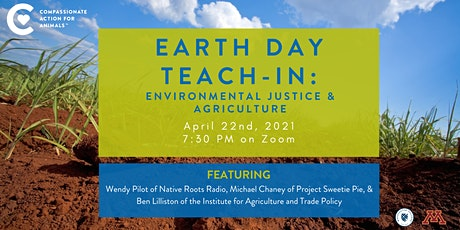 Earth Day Teach-In:  Environmental Justice and Animal Agriculture tickets