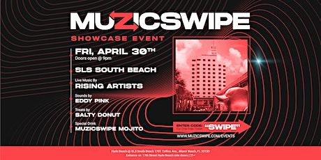 MuzicSwipe Artist Showcase Event tickets