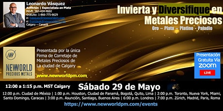 """Invierta y Diversifique en Metales Preciosos """"ORO-PLATA-PLATINO–PALADIO"""" tickets"""