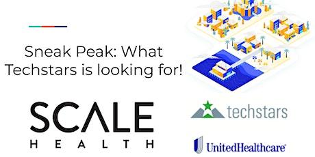 Sneak Peak: What Techstars is looking for. tickets