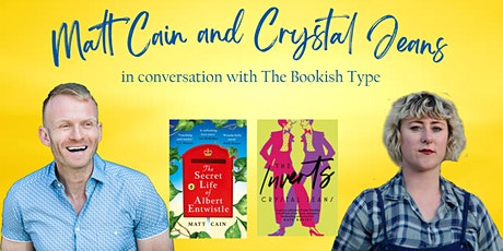Matt Cain and Crystal Jeans in conversation with The Bookish Type tickets