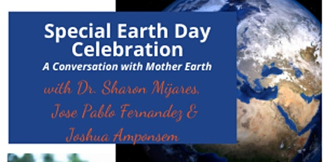 Earth Day Celebration - A Conversation with Mother Earth tickets