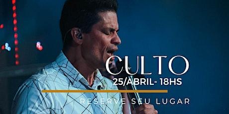 CULTO NOITE | Domingo 25/Abril ingressos
