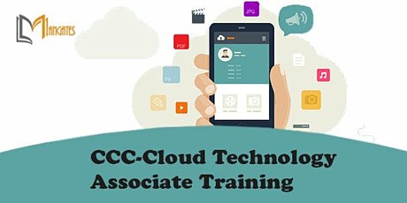 CCC-Cloud Technology Associate 2 Days Virtual Training in Costa Mesa, CA entradas