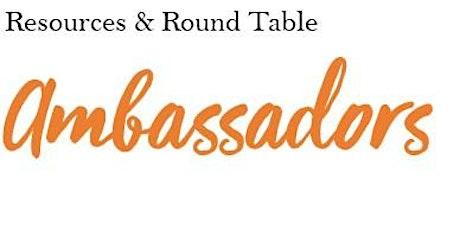 Ambassador RoundTable & Resources - September tickets