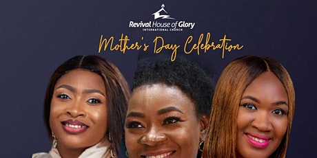 Mother's Day Celebration (Day 2) - 9th May 2021 tickets