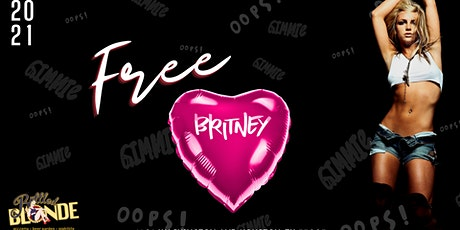 FREE Britney Event :: Bottled Blonde :: RTB Event Group tickets
