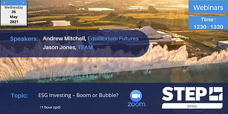 ESG Investing – Boom or Bubble? tickets