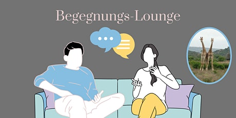 Begegnungs-Lounge Tickets