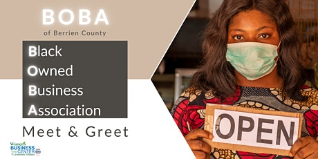 Black Owned Business Association (BOBA) Meet & Greet tickets