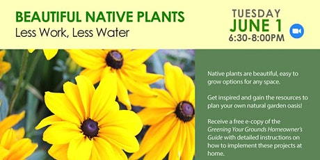 Beautiful Native Plants: Less Work, Less Water tickets