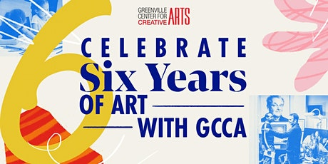 GCCA's 6th Birthday Celebration & May First Friday tickets