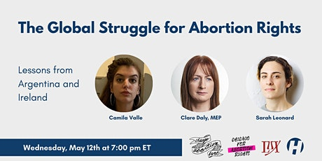 The Global Fight for Abortion Rights: Lessons from Argentina and Ireland tickets