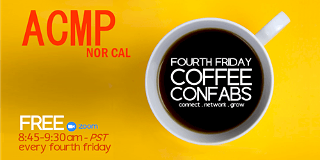 FOURTH FRIDAY COFFEE CONFAB - MAY tickets