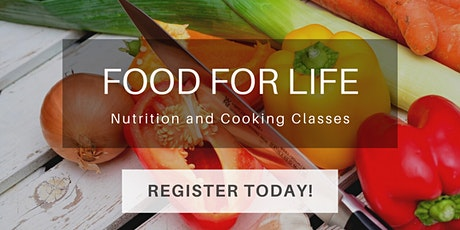 Kickstart Your Health Cooking Class - Intro to How Foods Fight Cancer tickets