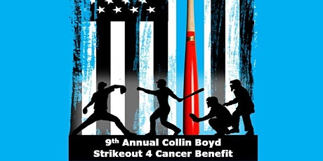 9th Annual Collin Boyd Strike Out 4 Cancer Benefit - Corn hole Tournament tickets