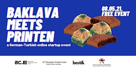 Baklava Meets Printen - A German-Turkish Startup Event Tickets