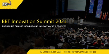 BBT Innovation Summit, Las Vegas 2021 tickets