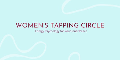 Virtual Women's Tapping Circle - Releasing Sadness tickets