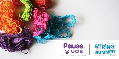 Weaving Dreams: get creative with Pause@UoB tickets