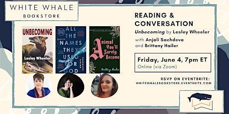 "Reading & Conversation: ""Unbecoming"" by Lesley Wheeler w/ Sachdeva, Hailer tickets"