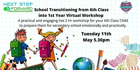 6th Class School Transitioning from Primary to Secondary School Workshop biglietti