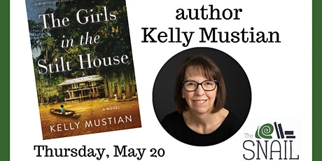 Snail Book Club: The Girls in the Stilt House, with author Kelly Mustian tickets