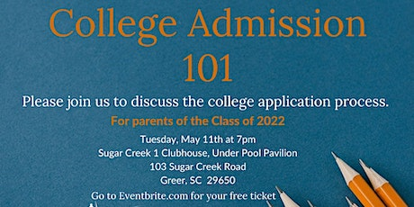 College Admission 101 for the parents of the Class of 2022 tickets
