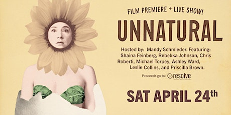 UNNATURAL Film Premiere + Live show! tickets
