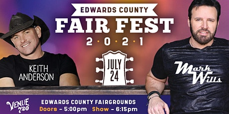 Mark Wills and Keith Anderson at Edwards County Fair Fest 2021 tickets