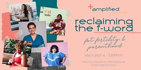 Reclaiming the F-Word: Fat Fertility & Parenthood tickets