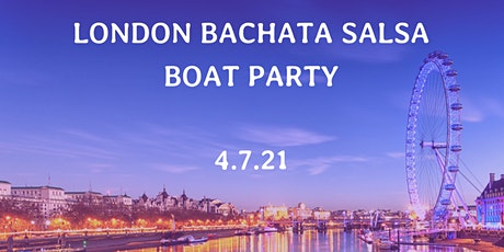 London Bachata Salsa Boat Party tickets