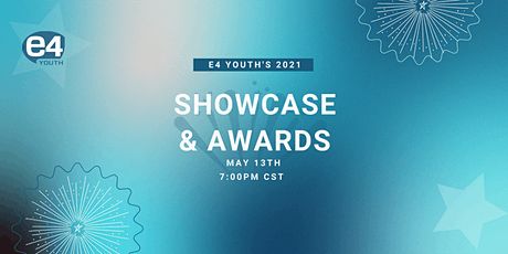 E4 Youth Annual Showcase and Awards Show tickets