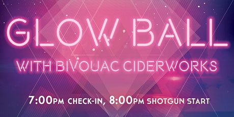 Glow Ball with Bivouac Ciderworks tickets