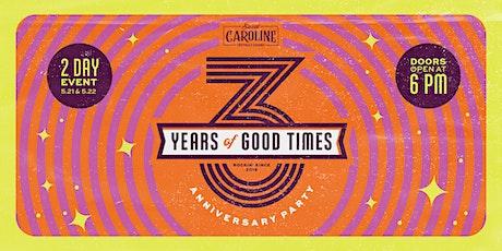 Sweet Caroline 3 Year Anniversary tickets