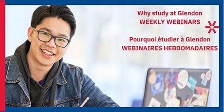 Why study at Glendon | Pourquoi étudier à Glendon - Weekly Webinars tickets