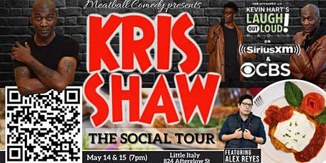 Dinner & Stand Up Comedy Show: Comedian Kris Shaw tickets