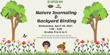 Nature Journaling and Backyard Birding with Himmel's and CSH2O tickets