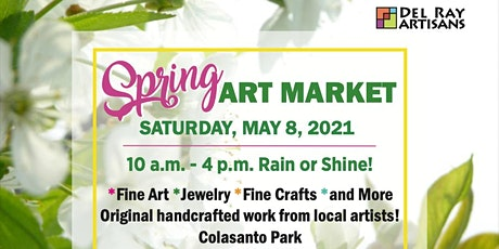 Spring Art Market (Outdoor, RAIN or SHINE!) tickets