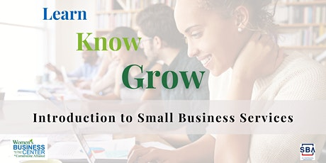 Learn, Know, Grow: Intro to Small Business Services tickets