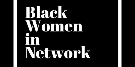 Black Women In Network tickets